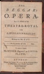The beggar's opera : as it is acted at the Theatre-Royal in Lincoln's-Inn-Fields / written by Mr. Gay, the title page.
