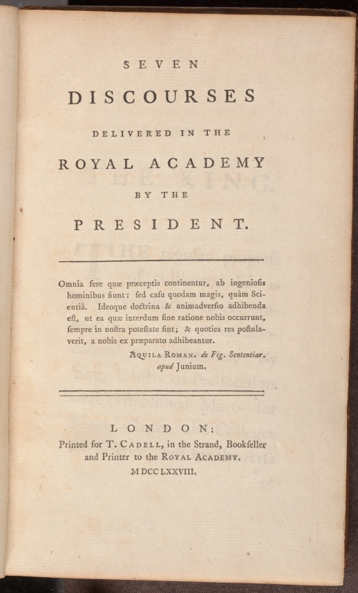 Seven discourses delivered in the Royal Academy : by the President, the title page.