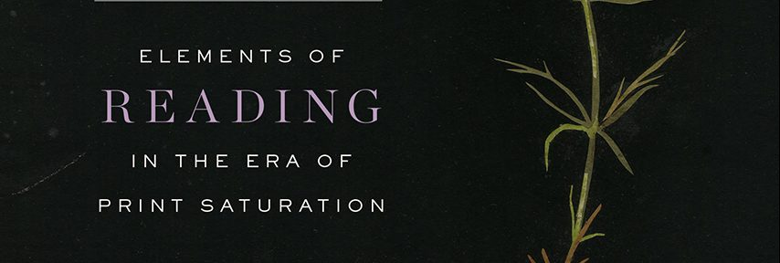 IwP announces the publication of Interacting with Print: Elements of Reading in the Era of Print Saturation (University of Chicago Press, 2018)