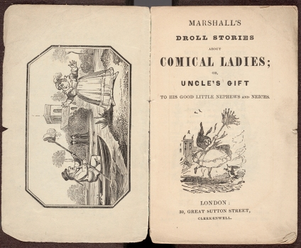 Title page and frontispiece of Marshall's droll stories about comical ladies : ,or, Uncle's gift to his good little nephews and nieces.